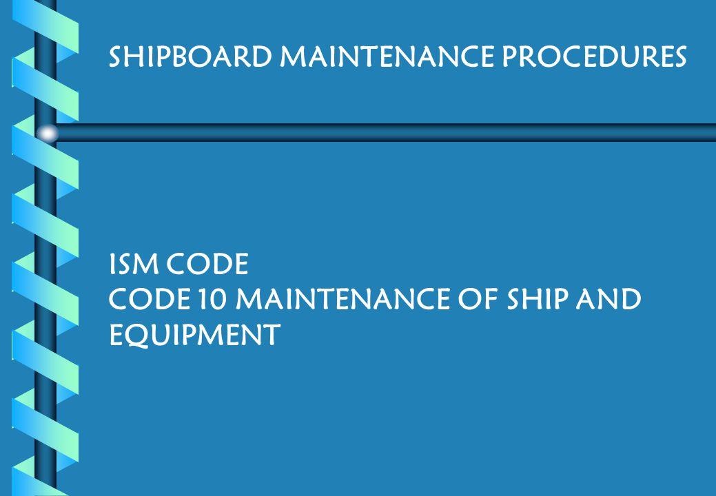 SHIPBOARD MAINTENANCE PROCEDURES
