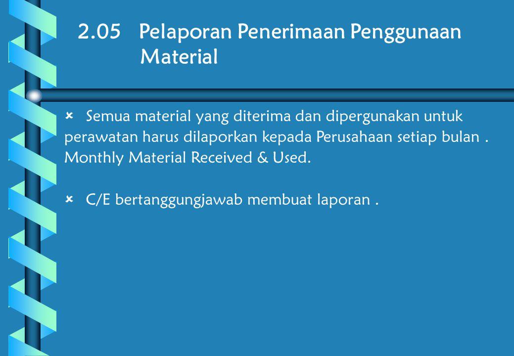 2.05 Pelaporan Penerimaan Penggunaan Material