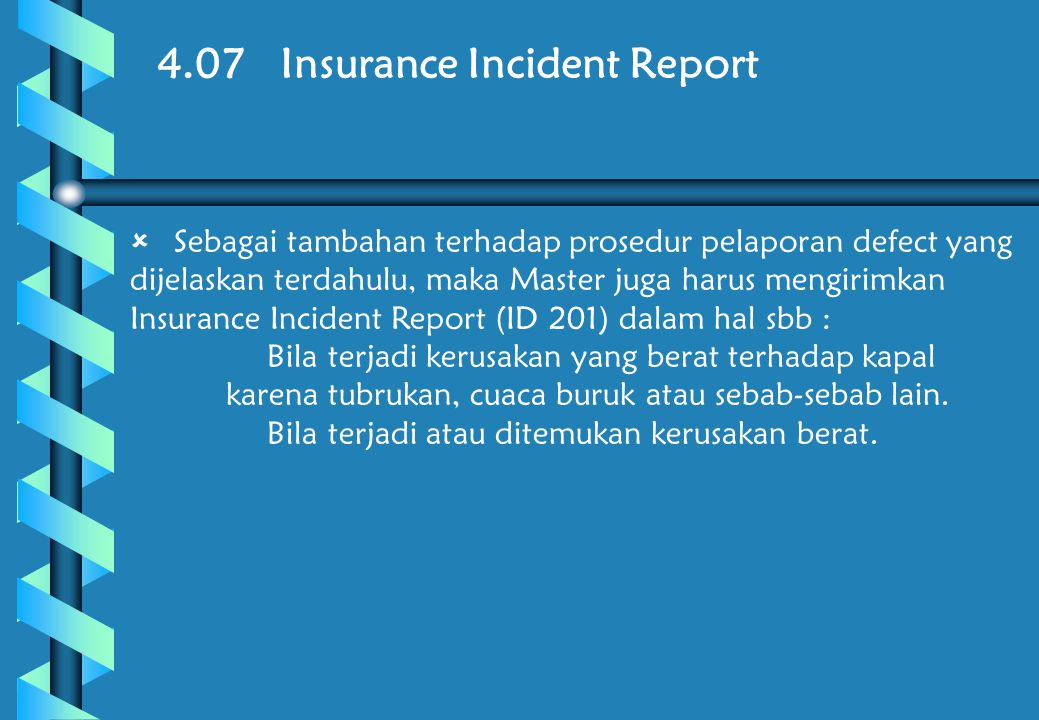 4.07 Insurance Incident Report