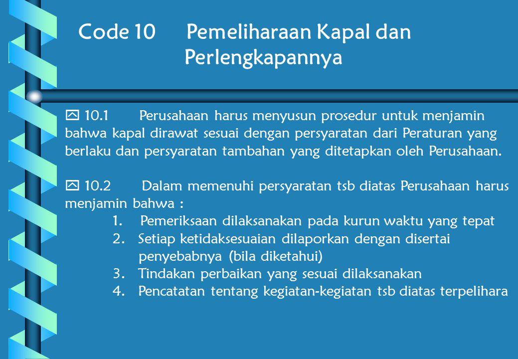 Code 10 Pemeliharaan Kapal dan Perlengkapannya