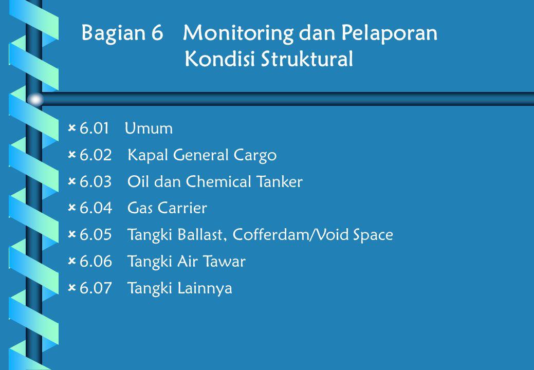 Bagian 6 Monitoring dan Pelaporan Kondisi Struktural