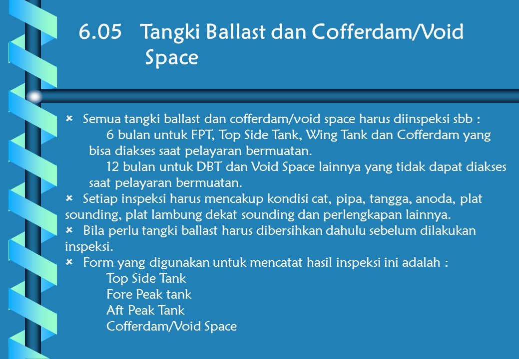 6.05 Tangki Ballast dan Cofferdam/Void Space