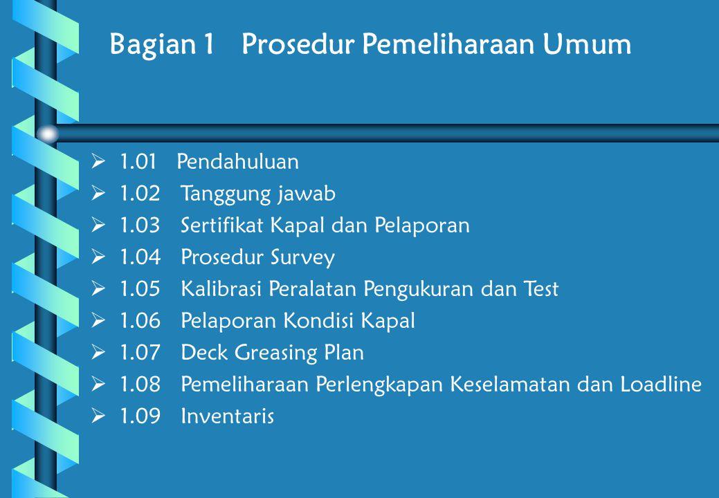 Bagian 1 Prosedur Pemeliharaan Umum