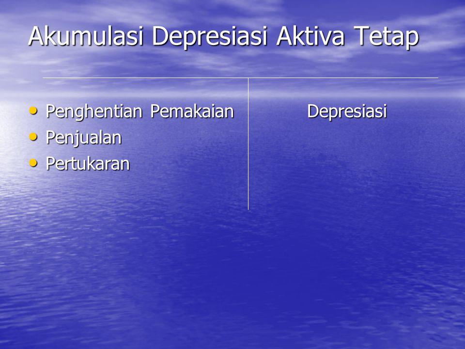 Akumulasi Depresiasi Aktiva Tetap