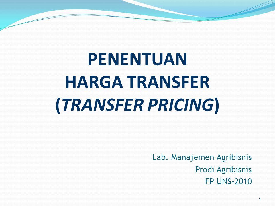 PENENTUAN HARGA TRANSFER (TRANSFER PRICING)