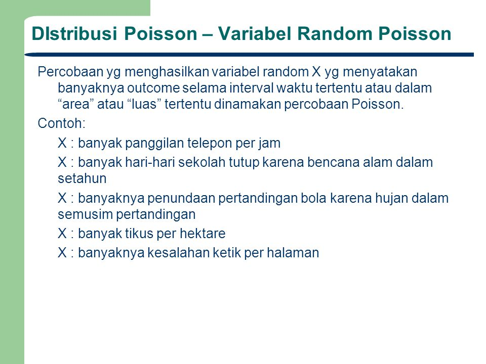 DIstribusi Poisson – Variabel Random Poisson