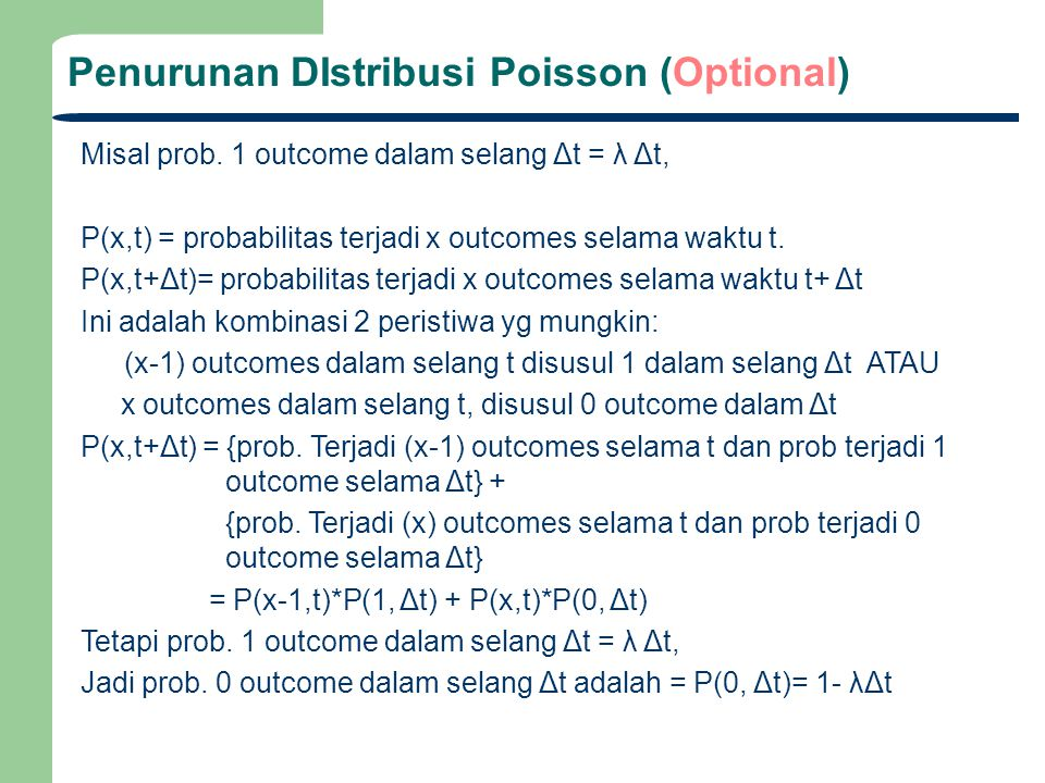 Penurunan DIstribusi Poisson (Optional)