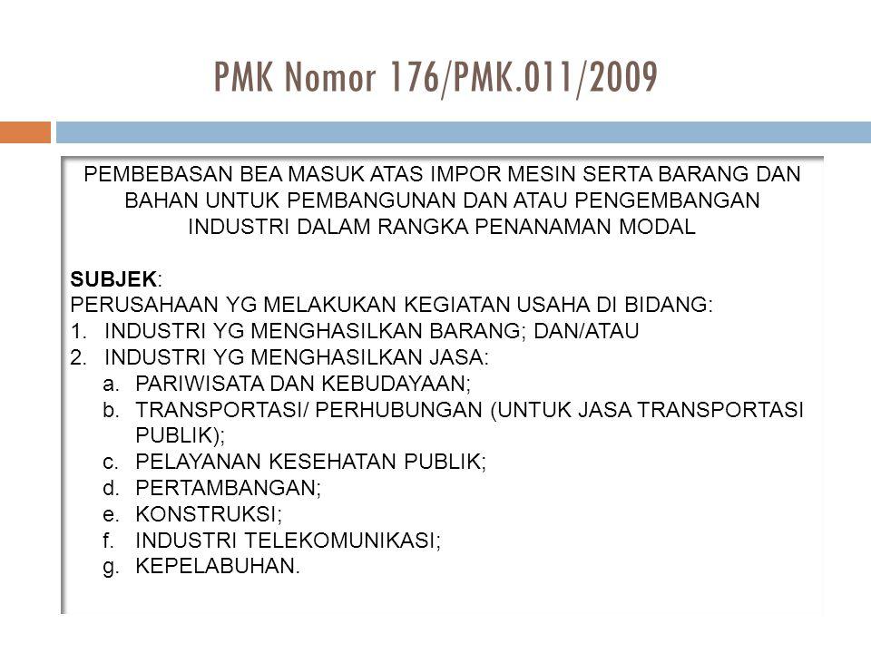 PMK Nomor 176/PMK.011/2009