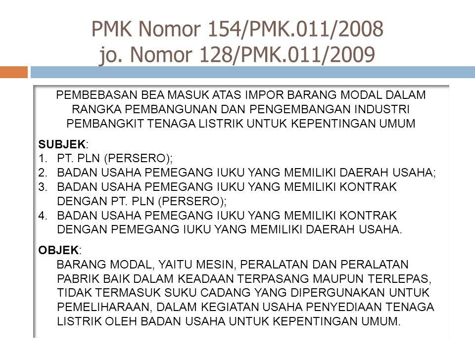 PMK Nomor 154/PMK.011/2008 jo. Nomor 128/PMK.011/2009