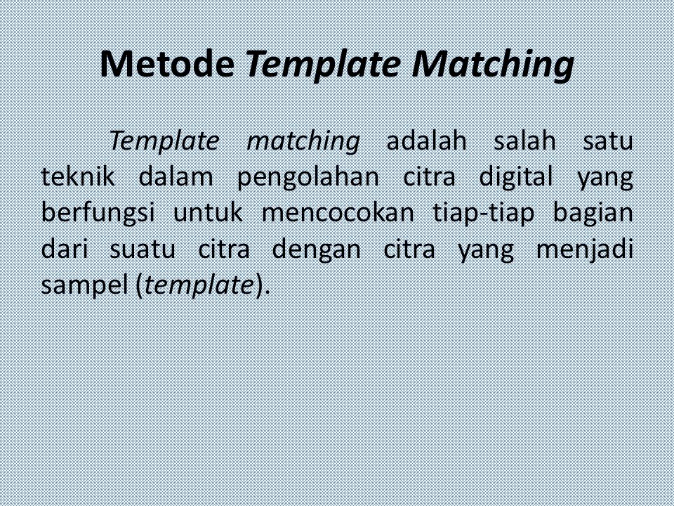Metode Template Matching