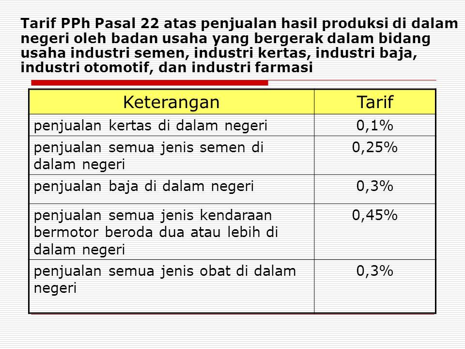 Keterangan Tarif penjualan kertas di dalam negeri 0,1%