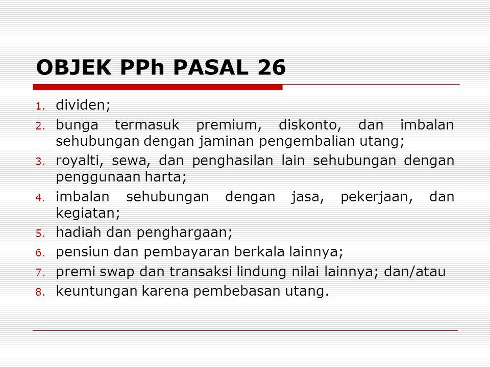 OBJEK PPh PASAL 26 dividen;