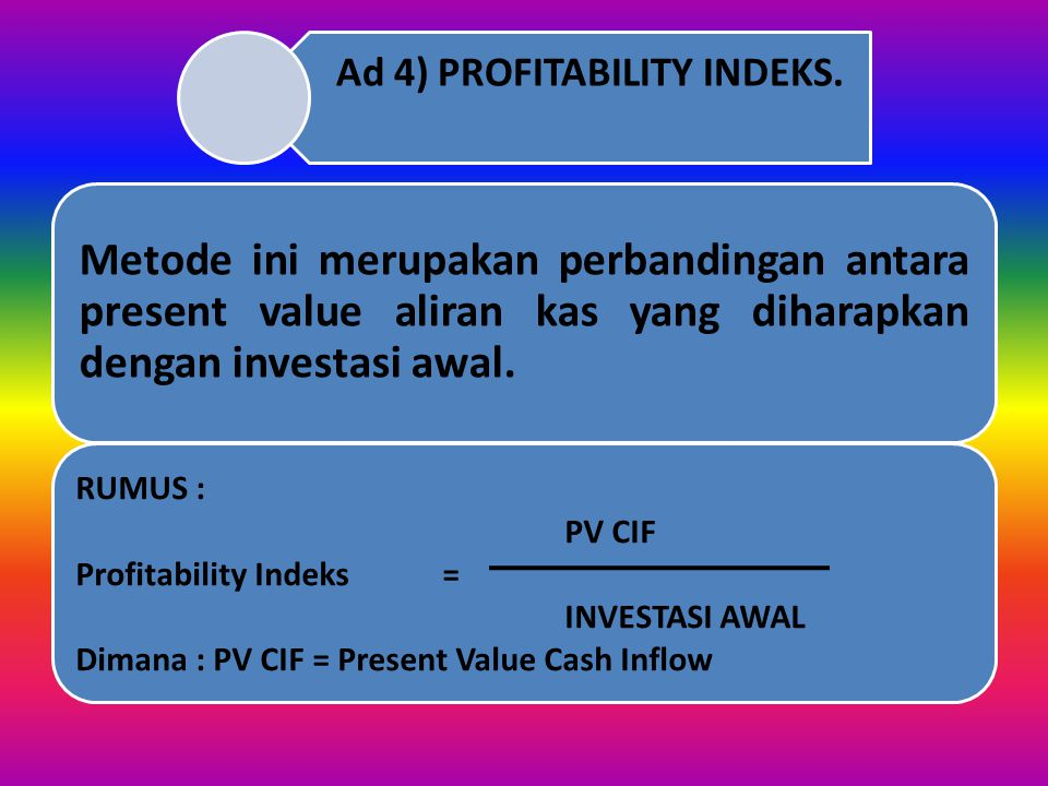 Ad 4) PROFITABILITY INDEKS.