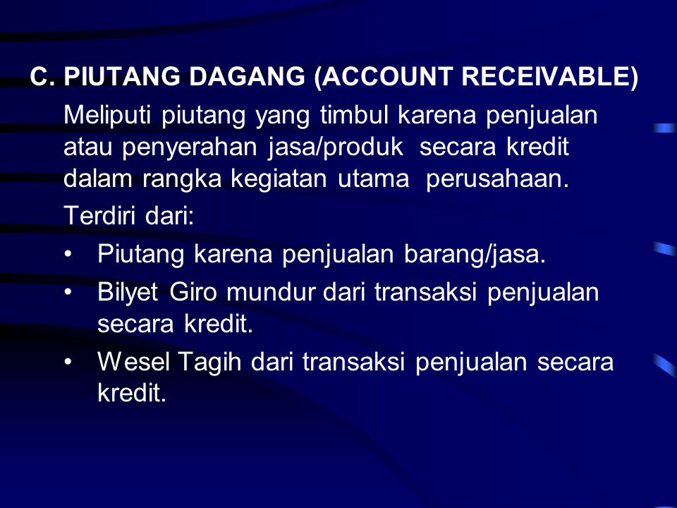 PIUTANG DAGANG (ACCOUNT RECEIVABLE)