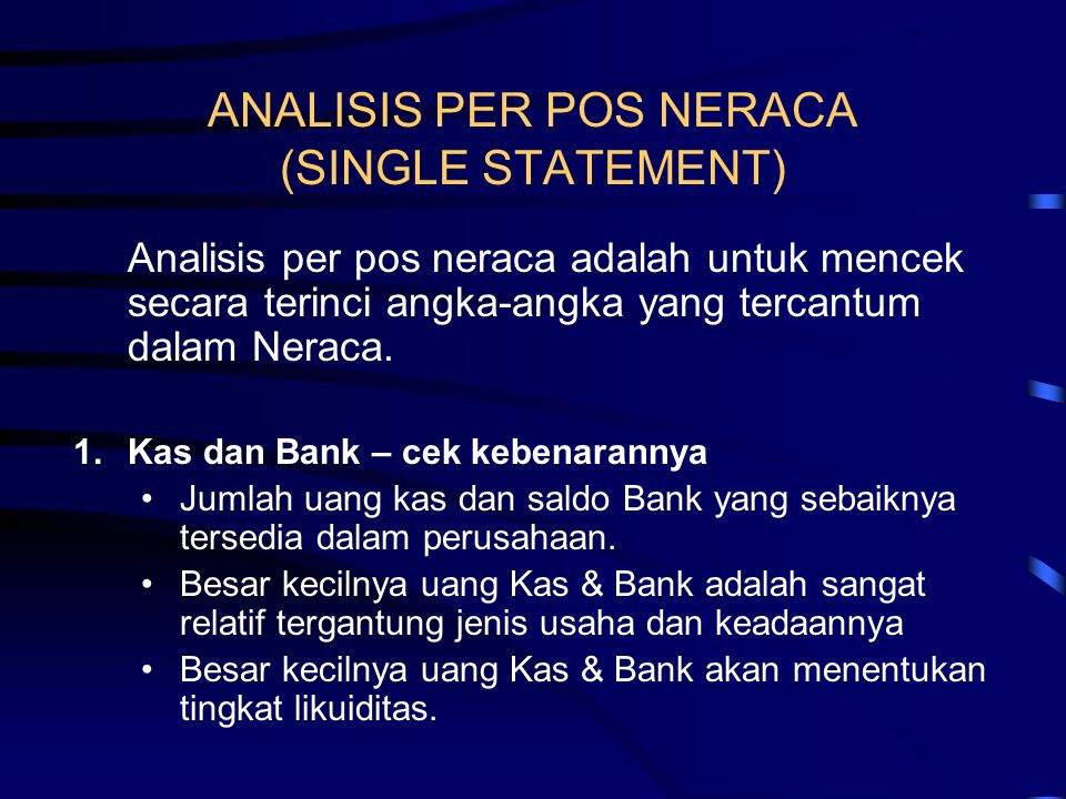 ANALISIS PER POS NERACA (SINGLE STATEMENT)