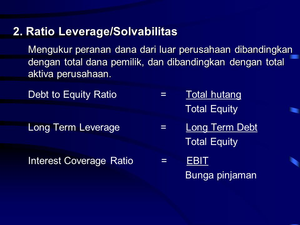 2. Ratio Leverage/Solvabilitas