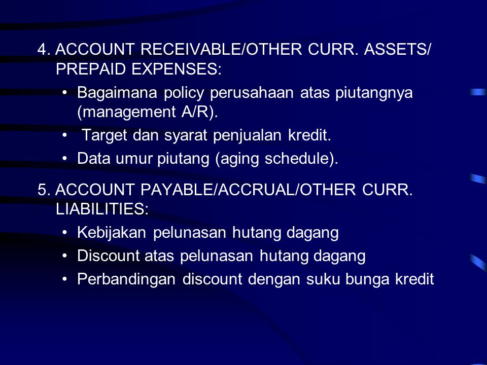 4. ACCOUNT RECEIVABLE/OTHER CURR. ASSETS/ PREPAID EXPENSES: