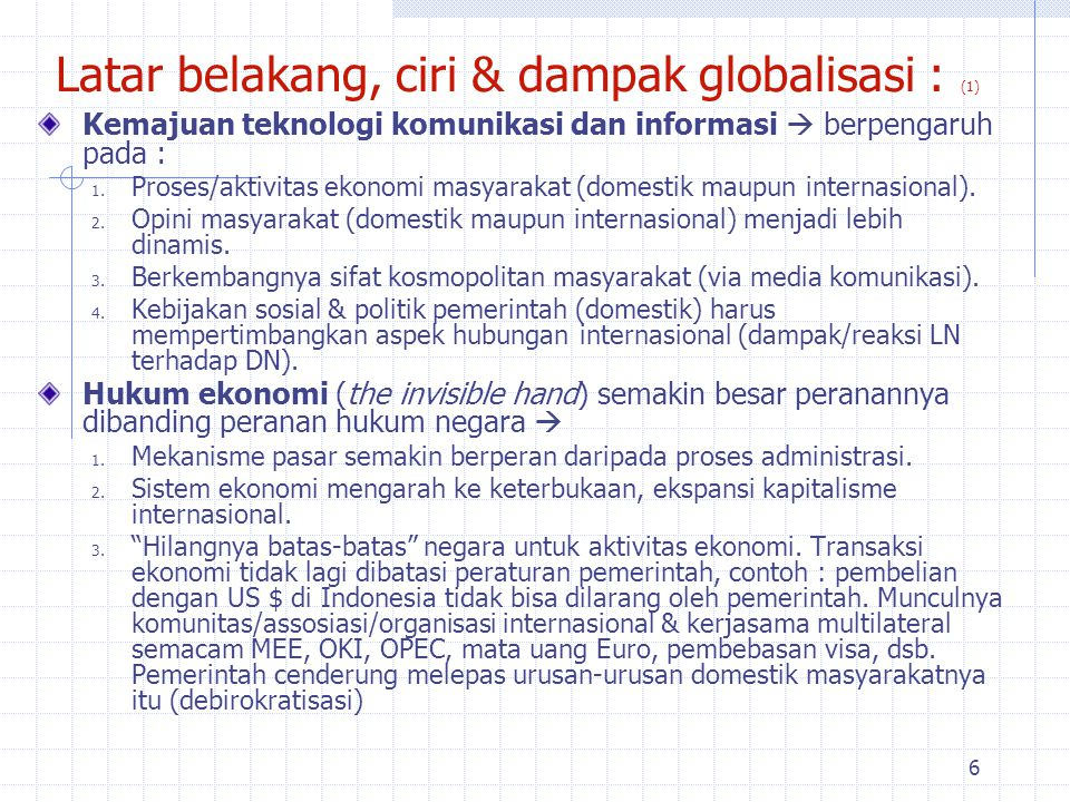 Latar belakang, ciri & dampak globalisasi : (1)