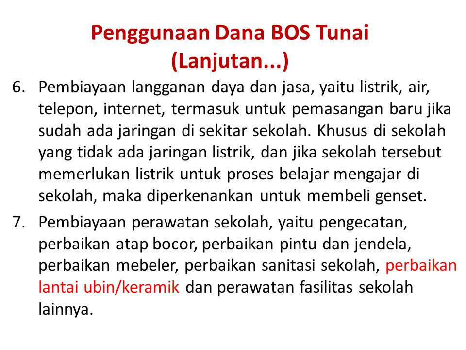 Penggunaan Dana BOS Tunai (Lanjutan...)