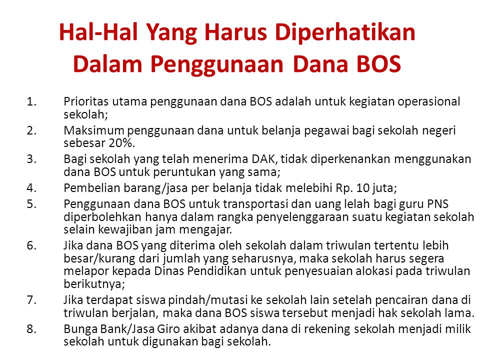 Hal-Hal Yang Harus Diperhatikan Dalam Penggunaan Dana BOS