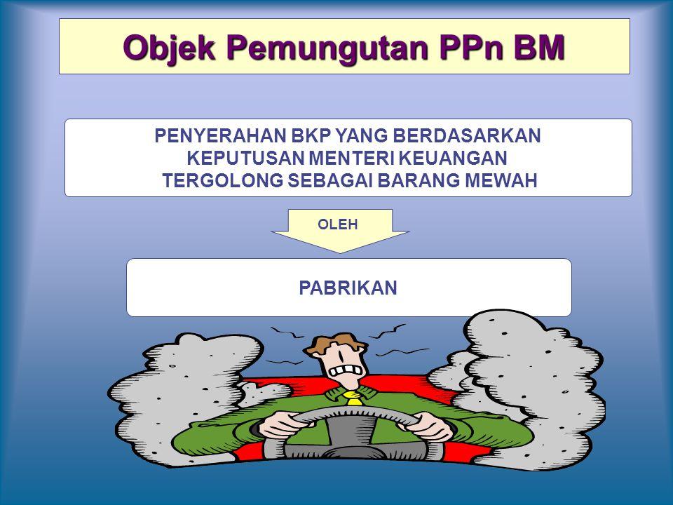 Objek Pemungutan PPn BM