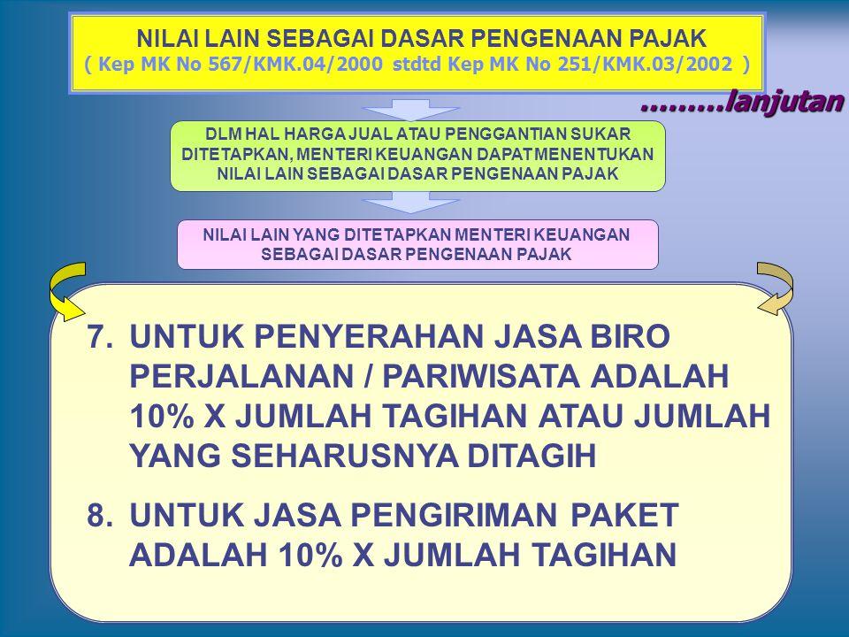 UNTUK JASA PENGIRIMAN PAKET ADALAH 10% X JUMLAH TAGIHAN