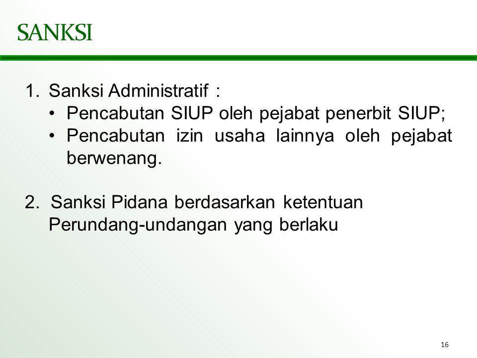 SANKSI Sanksi Administratif :
