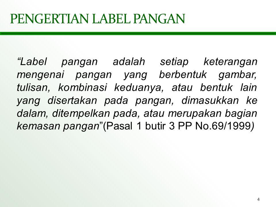 PENGERTIAN LABEL PANGAN