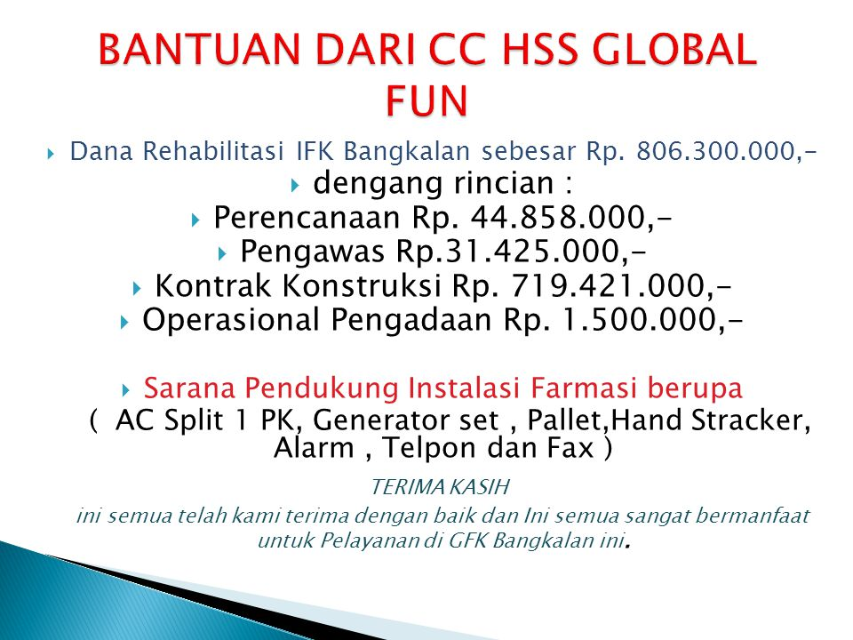 BANTUAN DARI CC HSS GLOBAL FUN