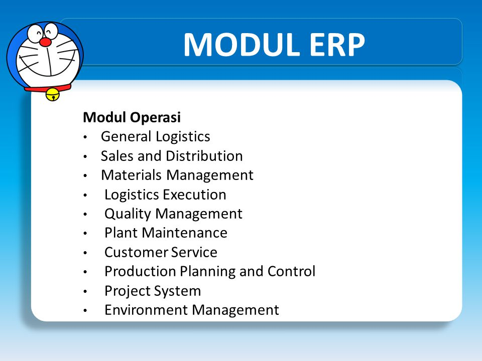 MODUL ERP Modul Operasi General Logistics Sales and Distribution