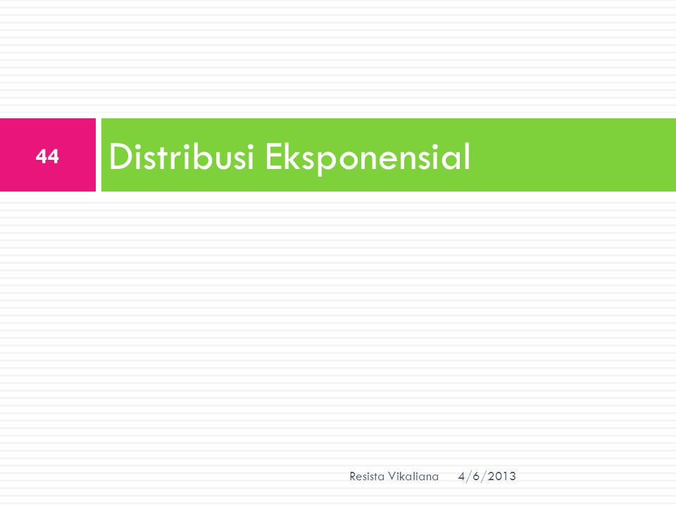 Distribusi Eksponensial