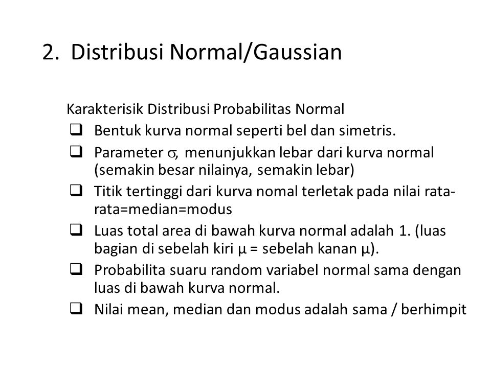 Distribusi Normal/Gaussian