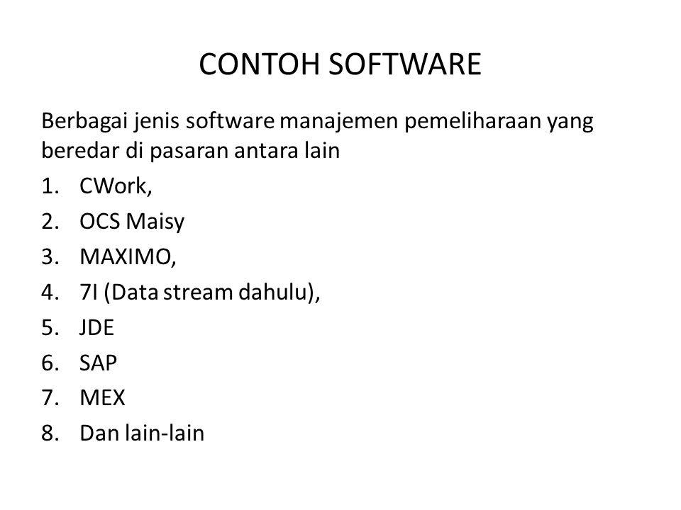 CONTOH SOFTWARE Berbagai jenis software manajemen pemeliharaan yang beredar di pasaran antara lain.