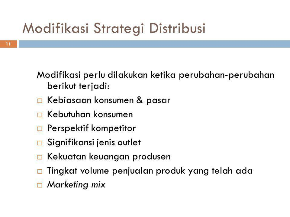 Modifikasi Strategi Distribusi