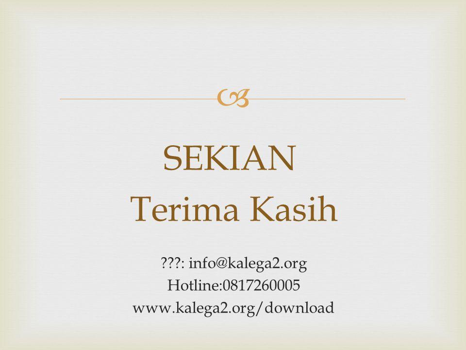 : info@kalega2.org Hotline:0817260005 www.kalega2.org/download