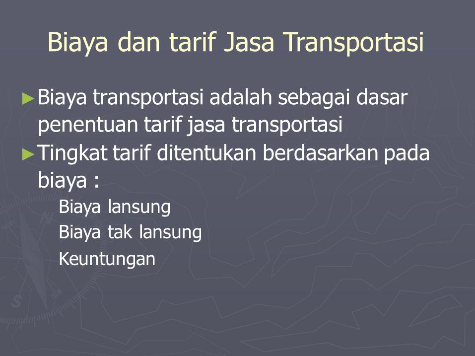 Biaya dan tarif Jasa Transportasi
