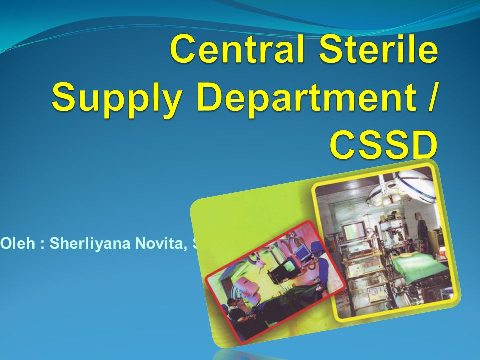 Central Sterile Supply Department / CSSD