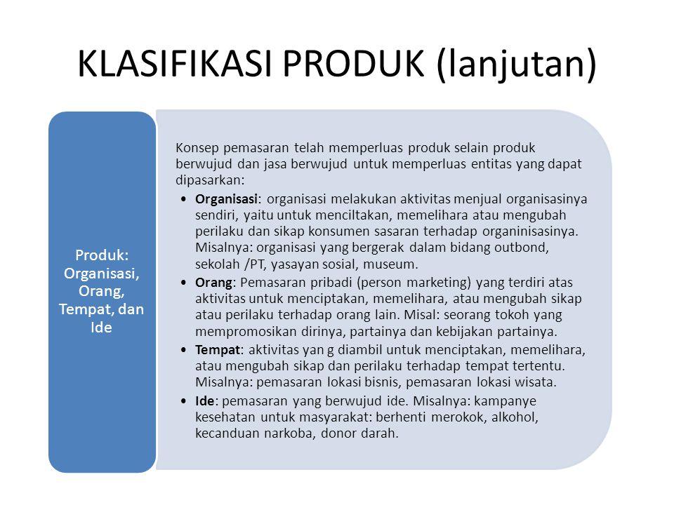 KLASIFIKASI PRODUK (lanjutan)