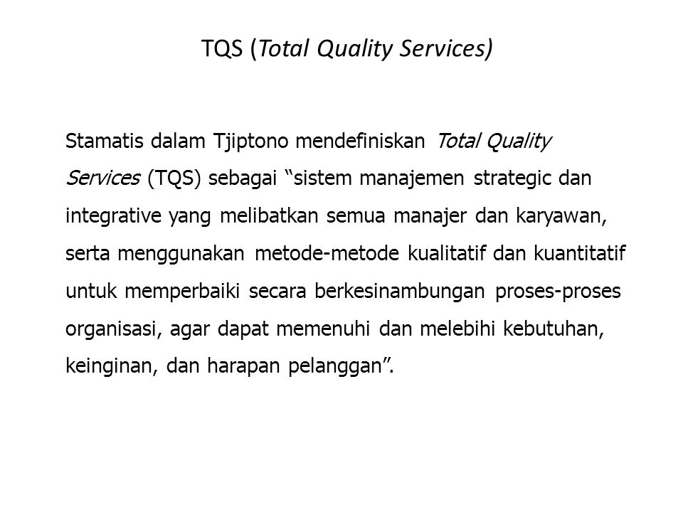 TQS (Total Quality Services)