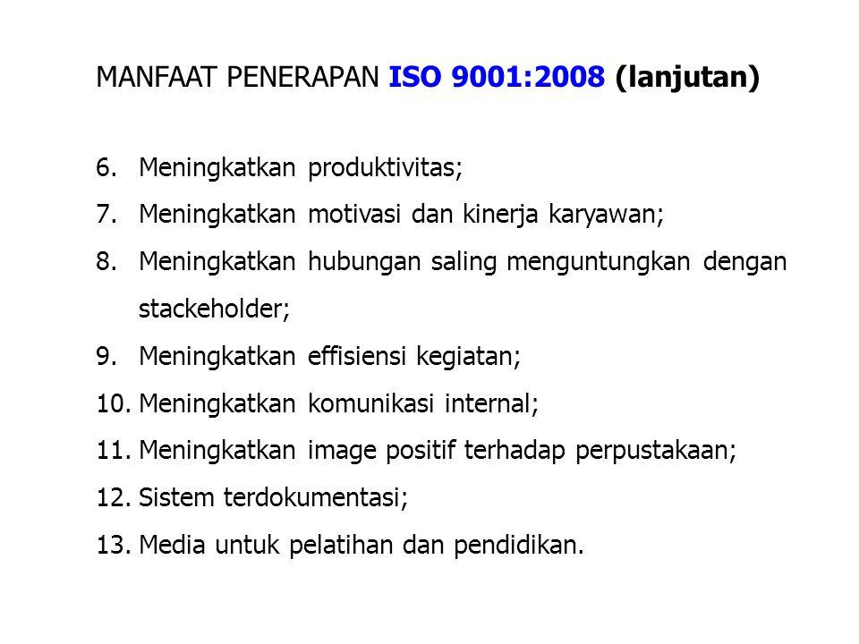 MANFAAT PENERAPAN ISO 9001:2008 (lanjutan)