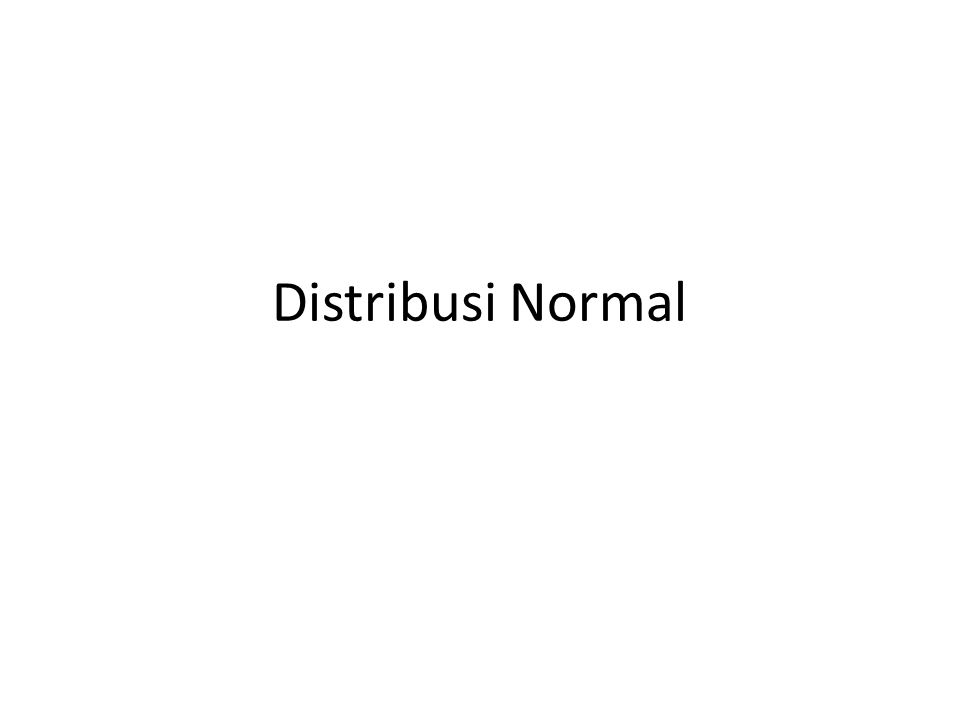 Distribusi Normal