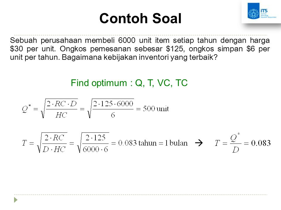 Contoh Soal Find optimum : Q, T, VC, TC 