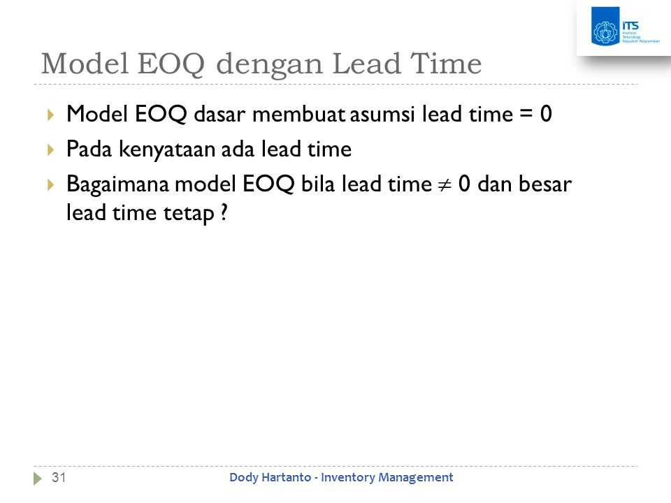 Model EOQ dengan Lead Time