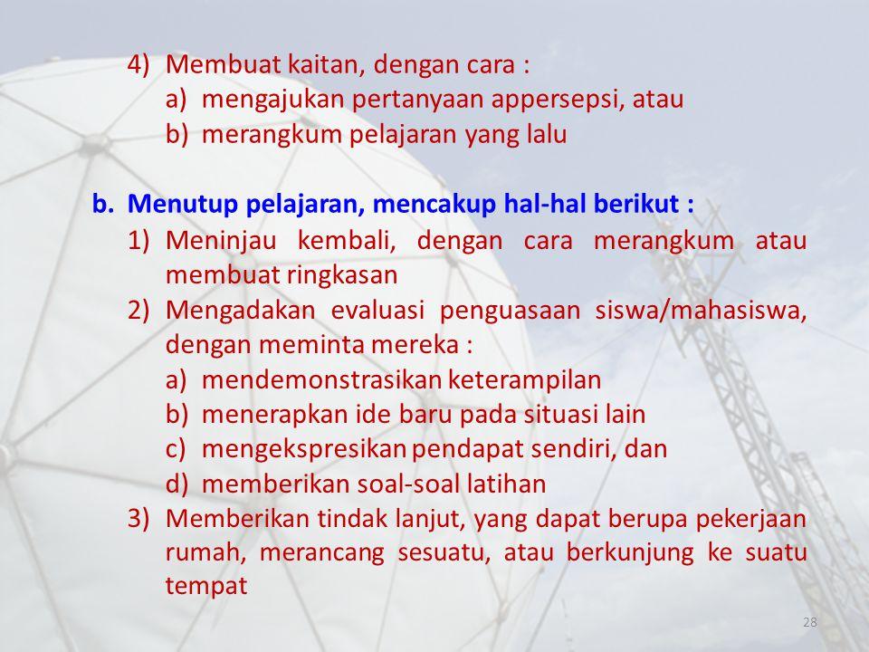 4) Membuat kaitan, dengan cara :