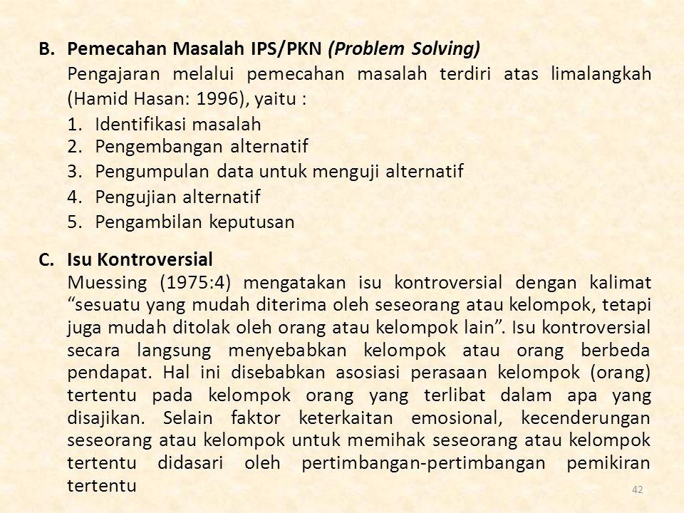 B. Pemecahan Masalah IPS/PKN (Problem Solving)