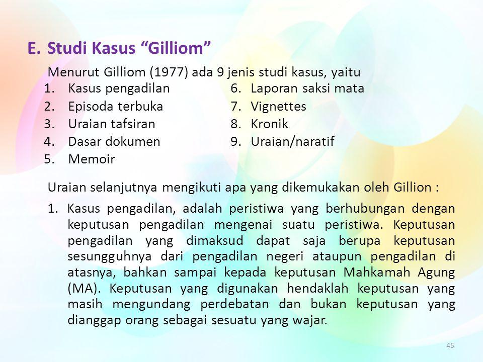 E. Studi Kasus Gilliom
