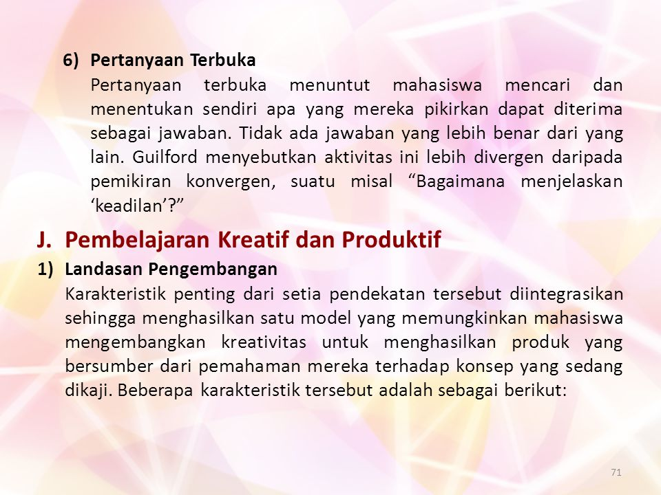 J. Pembelajaran Kreatif dan Produktif