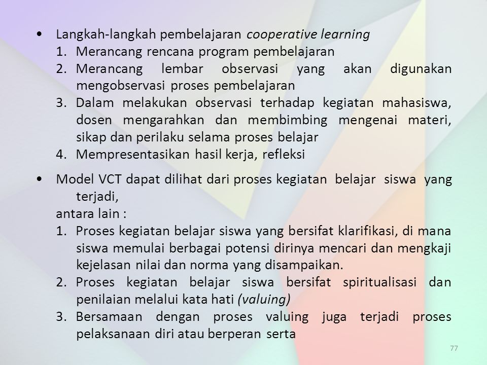 • Langkah-langkah pembelajaran cooperative learning