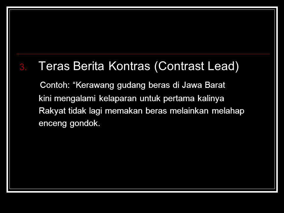 Teras Berita Kontras (Contrast Lead)