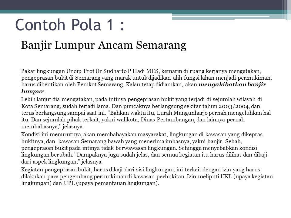 Contoh Pola 1 : Banjir Lumpur Ancam Semarang